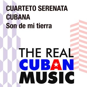 CDM-157 Cuarteto Serenata Cubana Son de mi tierra