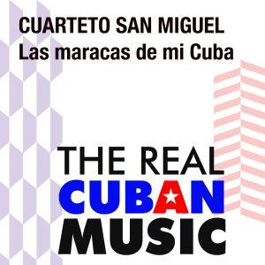 CDM-174 Cuarteto San Miguel Las maracas de mi Cuba