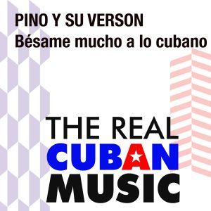 CDM-178 Pino y su Verson Besame mucho a lo cubano