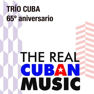 CDM-181 Trio Cuba 65 Aniversario