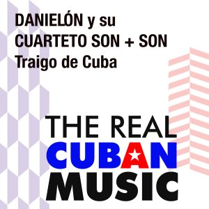 CDM-195 Danielon y su Cuarteto Son + Son Traigo de Cuba