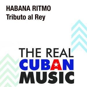 CDM-206_HabanaRitmo_TributoalRey