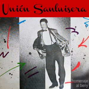 LD-0323 UNION SANLUISERA homenaje al Beny