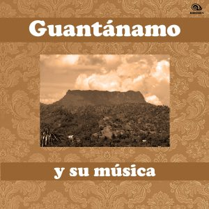 LD-0330 GUANTANAMO y su musica
