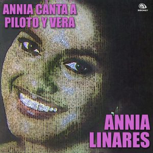 LD-0337 ANNIA LINARES canta a Piloto y Vera