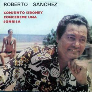 LD-0352 ROBERTO SANCHES Y EL CONJUNTO SIBONEY