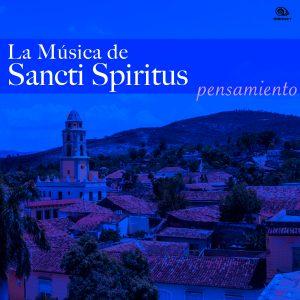 LD-0358 VARIOS La música de Sancti Spiritus – Pensamiento