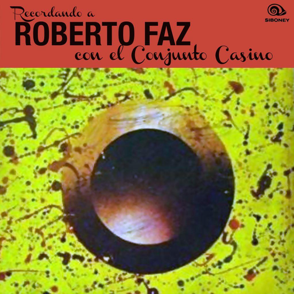 LD-0380 ROBERTO FAZ CON EL CONJUNTO CASINO