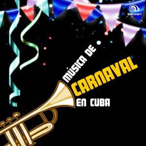 LD-0407 MUSICA DE CARNAVAL DE CUBA