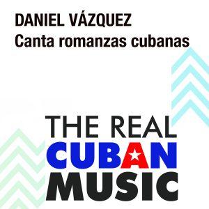 LD-0416 DANIEL VÁZQUEZ canta romanzas cubanas