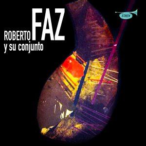 LD-3111 ROBERTO FAZ Y SU CONJUNTO