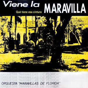 LD-3200 ORQUESTA MARAVILLAS DE FLORIDA QUE TIENE ESA CINTURA