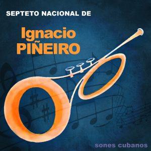LD-3269 SEPTETO NACIONAL DE IGNACIO PINEIRO sones cubanos