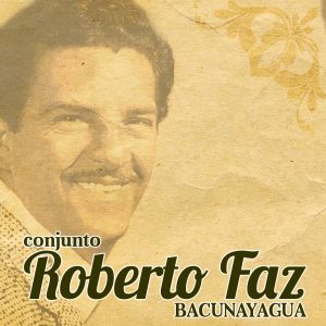 LD-3287 CONJUNTO ROBERTO FAZ BACUNAYAGUA