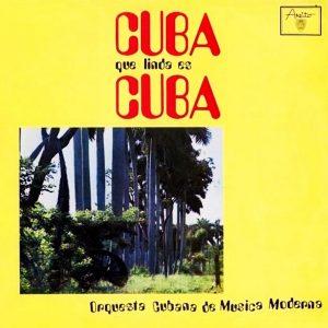 LD-3308 ORQUESTA CUBANA DE MUSICA MODERNA CUBA QUE LINDA ES CUBAjpg
