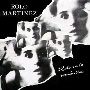 LD-4015 Rolo Martinez Rolo en lo romantico