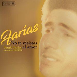 LD-4030 SERGIO FARIAS no te resistas al amor