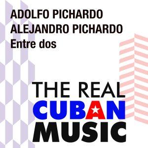 LD-4078 Adolfo Pichardo y Alejandro Pichardo Entre dos
