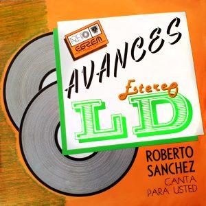 LD-4094 Roberto Sanchez y Orquesta EGREM Canta para usted