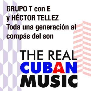 LD-4113 Grupo T con E y Hector Tellez Toda una generacion al compas del son