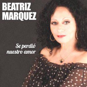LD-4192 Beatriz Marquez y Orquesta EGREM Se perdio nuestro amor