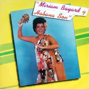 LD-4238 Miriam Bayard y Habana Son