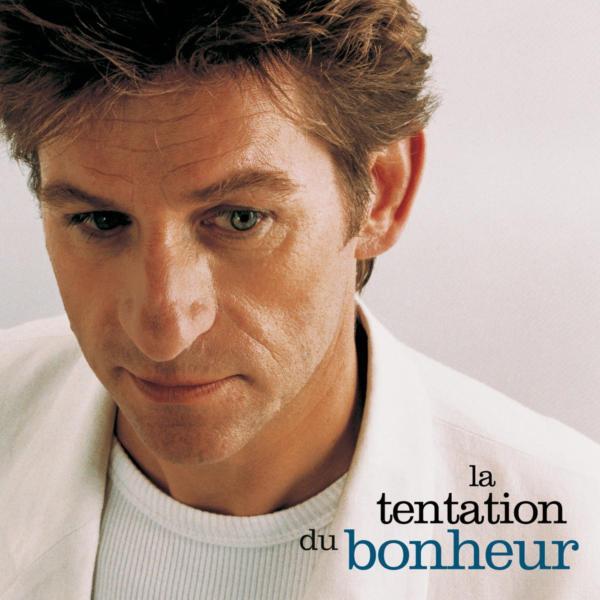 1996-Album-LA TENTATION DU BONHEUR