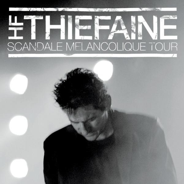 HFT Scandale Mélancolique Tour