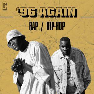 Certified '96 Again Rap/Hip-Hop playlist