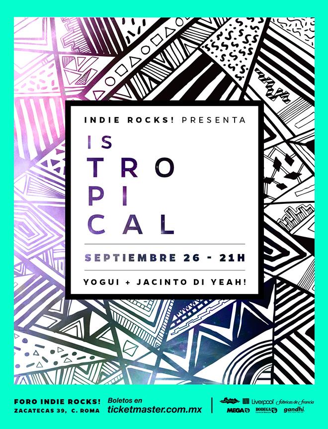 Is-Tropical-Foro-Indie-Rocks-2