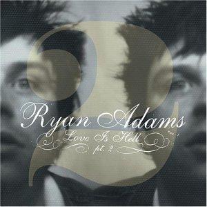 Ryan-Adams-Love-Is-Hell-pt-2