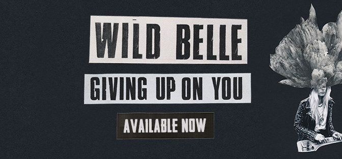 "Wild Belle – ""Giving Up On You"" #TrackDelDía"