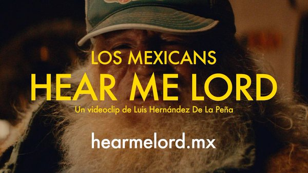 "Los Mexicans estrenan nuevo video para ""Hear Me Lord"""
