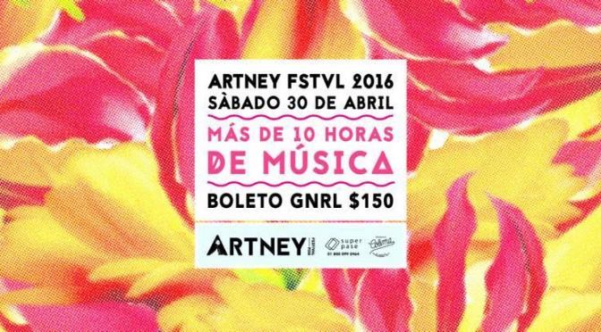 #EnLaMira: Artney Festival, apostar por lo independiente fuera de la CDMX