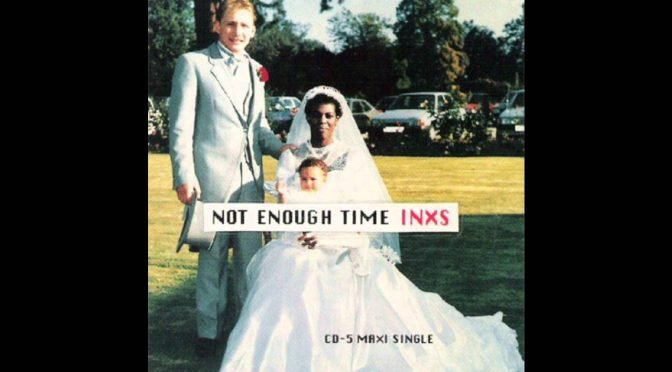 "INXS – ""Not Enough Time"". #TrackDelDía"