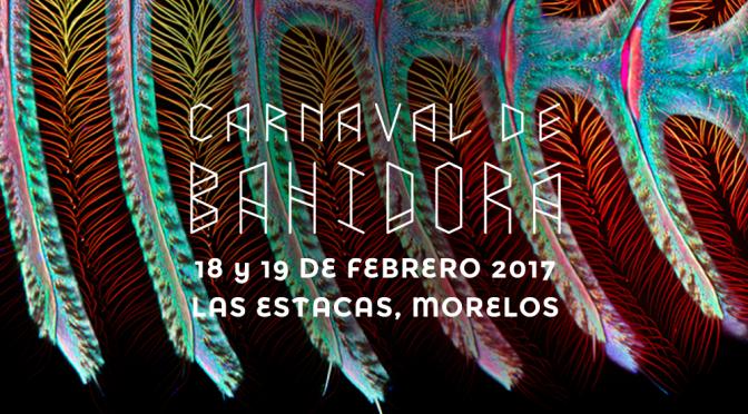 #LlamadoBahidorá: nuestro carnaval favorito comienza a tomar forma