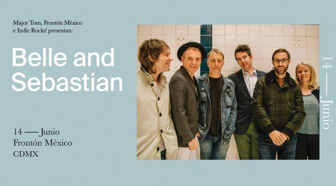 #WMPGigs: Belle and Sebastian en Frontón México