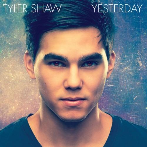 Tyler Shaw - Yesterday