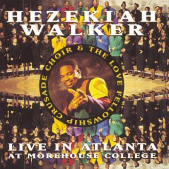 Hezekiah Walker & LFCC