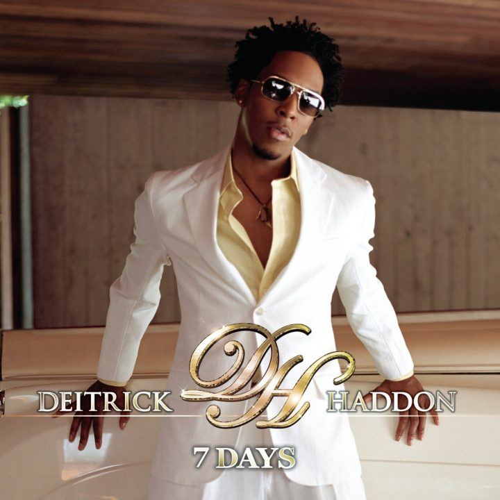 Deitrick Haddon 7 Days