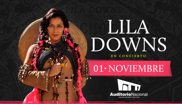 LILA DOWNS en el Auditorio Nacional