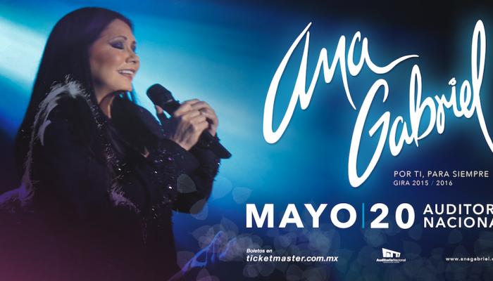 Ana Gabriel regresará al Auditorio Nacional