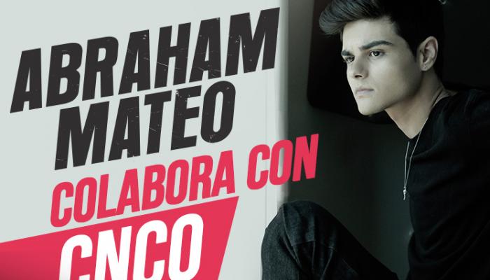 ABRAHAM MATEO colabora con CNCO