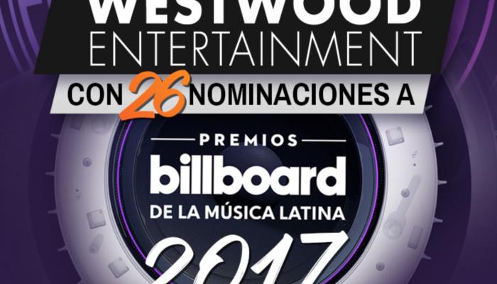 Westwood Entertainment con 26 nominaciones a Premios Billboard 2017