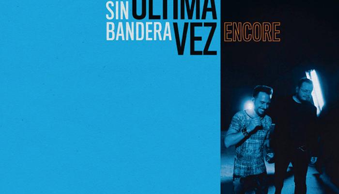 """SIN BANDERA lanza su nuevo álbum """"Primera Fila Acústico. Una Última Vez. Encore"""""""