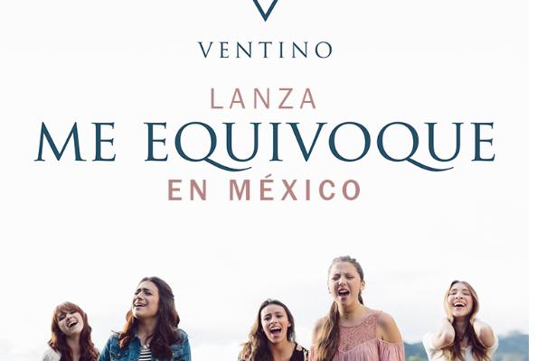 """VENTINO  lanza """"Me equivoqué"""" en México"""