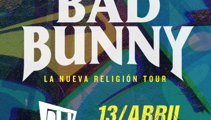 Bad Bunny  13 Abril  Auditorio Nacional