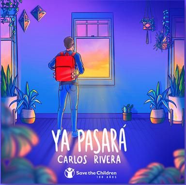 """Carlos Rivera y Save The Children unen fuerzas con """"Ya Pasará"""""""