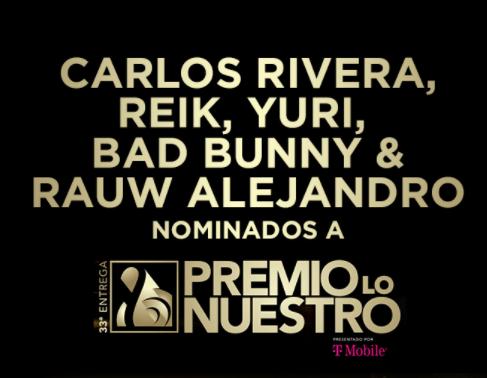 Carlos Rivera, Reik y Yuri nominados a Premio lo Nuestro 2021