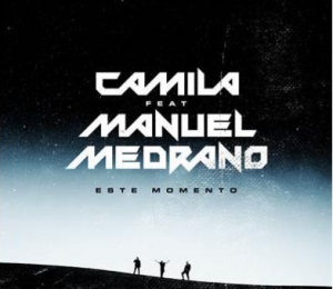 Camila y Manuel Medrano Este Momento